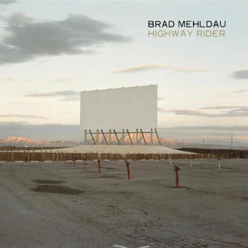 Brad Mehldau / Highway Rider