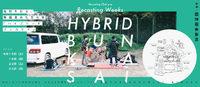 【コラム】Recasting Weeks 「HYBRID BUNKASAI」とは? 天野一夫